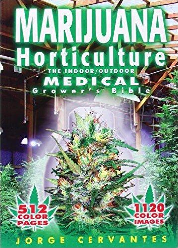 Marijuana Horticulture: The Indoor/Outdoor Medical Grower's Bible Grow Tent Accessories