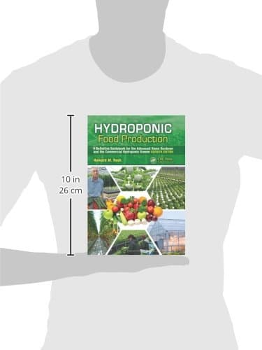 Hydroponic Food Production: A Definitive Guidebook for the Advanced Home Gardener and the Commercial Hydroponic Grower, Seventh Edition Grow Tent Accessories