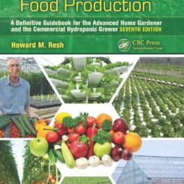 Hydroponic Food Production: A Definitive Guidebook for the Advanced Home Gardener and the Commercial Hydroponic Grower… Grow Tent Accessories