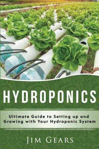 Hydroponics A Simple Guide To Building Your Own