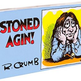 Fliptomania R. Crumb Flipbook - Stoned Agin! Cannabis Games