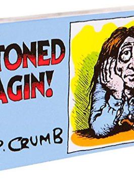 Fliptomania R. Crumb Flipbook – Stoned Agin!